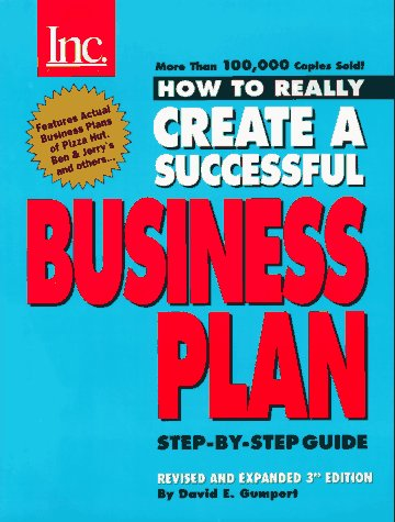 How to Really Create a Successful Business Plan: Third Edition