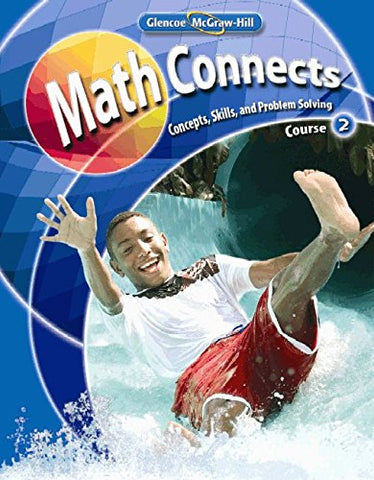Math Connects: Concepts, Skills, And Problems Solving, Course 2, Student Edition (Math Applic & Conn Crse)