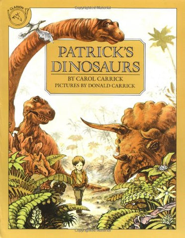 Patrick's Dinosaurs (Clarion books)