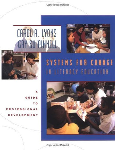 Systems For Change In Literacy Education: A Guide To Professional Development