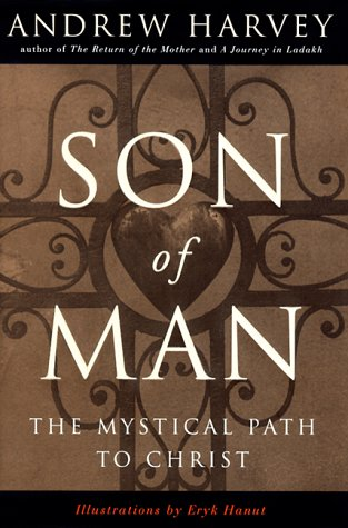 Son of Man: The Mystical Path to Christ
