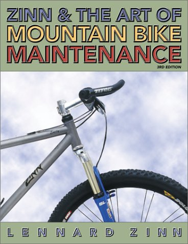 Zinn and the Art of Mountain Bike Maintenance, Third Edition
