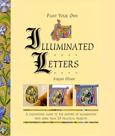Paint Your Own Illuminated Letters