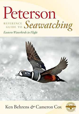 Peterson Reference Guide to Seawatching: Eastern Waterbirds in Flight (Peterson Reference Guides)