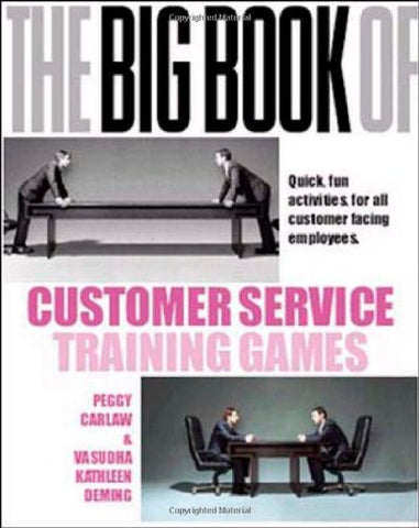 The Big Book of Customer Service Training Games (Management & Leadership)