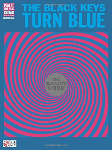 The Black Keys - Turn Blue (Guitar Recorded Versions)