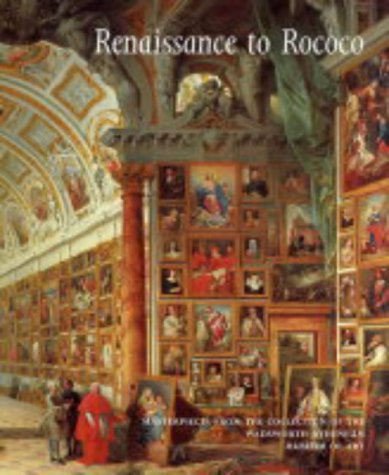 Renaissance to Rococo: Masterpieces from the Collection of the Wadsworth Atheneum Museum of Art