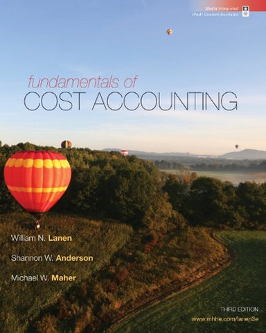 Fundamentals of Cost Accounting with Connect Access Card