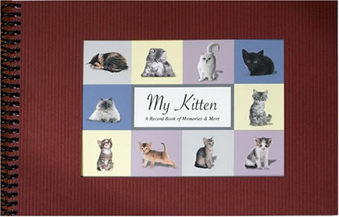 My Kitten, A Record Book of Memories & More