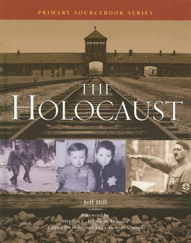 The Holocaust (Primary Sourcebook)