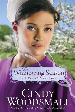 The Winnowing Season (Amish Vines and Orchard)