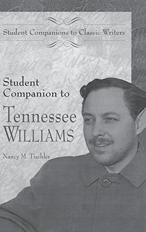 Student Companion to Tennessee Williams (Student Companions to Classic Writers)