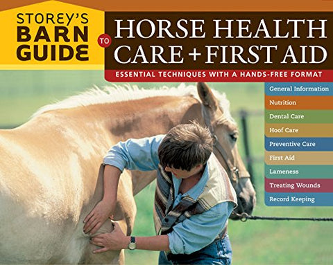 Storey'S Barn Guide To Horse Health Care + First Aid (Storey'S Barn Guide S.)