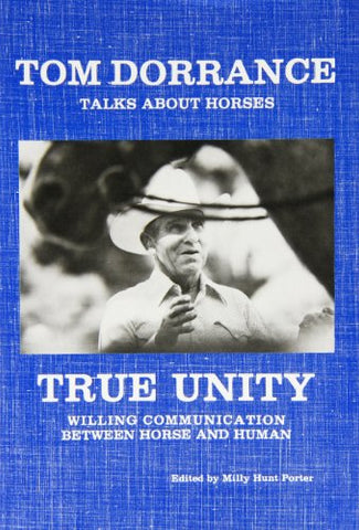 True Unity: Willing Communication Between Horse and Human