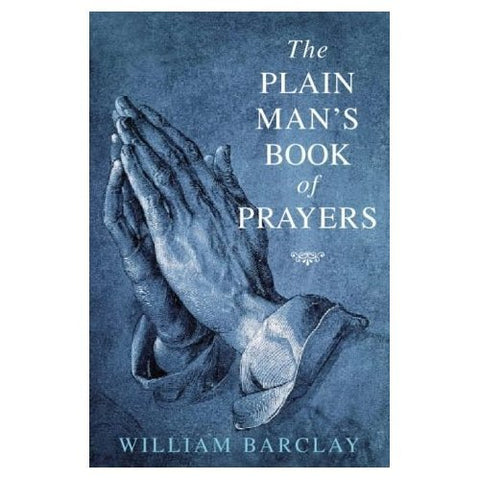 Plain Mans Book of Prayers