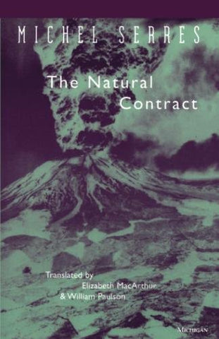The Natural Contract (Studies In Literature And Science)