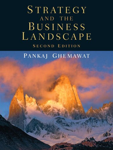 Strategy And The Business Landscape (2Nd Edition)