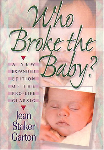 Who Broke the Baby? What the Abortion Slogans Really Mean
