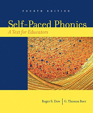 Self-Paced Phonics: A Text For Educators (4Th Edition)