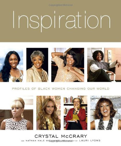 Inspiration: Profiles of Black Women Changing Our World