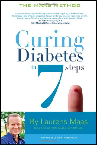 Curing Diabetes In 7 Steps: Take Control Of, And Reverse Your Type Two Diabetes Using Functional Medicine, Naturally
