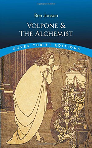 Volpone and The Alchemist (Dover Thrift Editions)