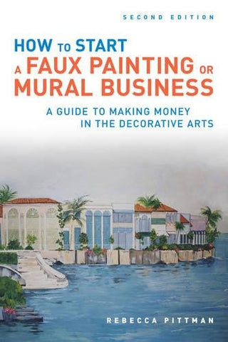 How to Start a Faux Painting or Mural Business