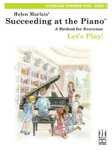 Succeeding at the Piano, Lesson and Technique Book - Grade 1 (with CD)