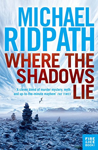 Where the Shadows Lie (A Magnus Iceland Mystery)