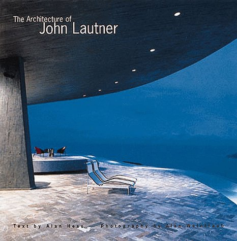 The Architecture of John Lautner