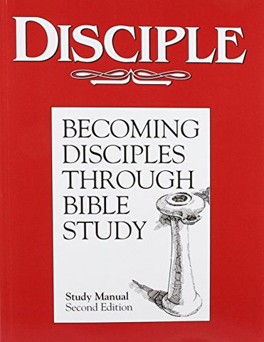 Disciple: Becoming Disciples Through Bible Study (Study Manual)