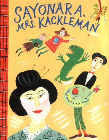 Sayonara, Mrs. Kackleman (Viking Kestrel Picture Books)