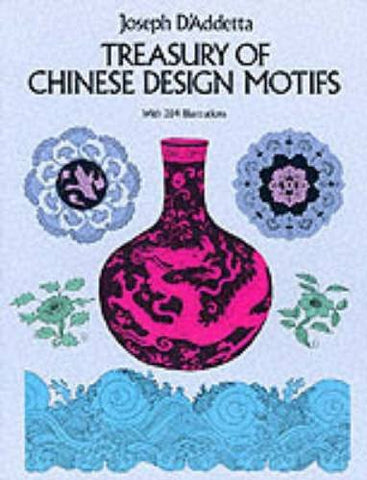 Treasury of Chinese Design Motifs (Dover Pictorial Archive)