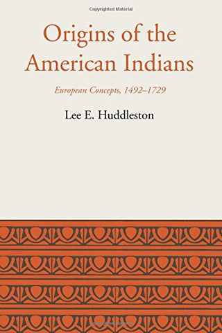 Origins of the American Indians: European Concepts, 1492-1729 (Llilas - Latin American Monograph)