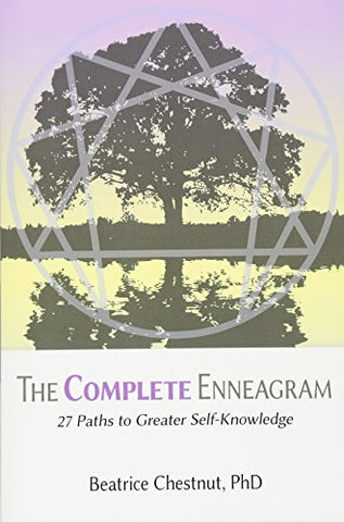 The Complete Enneagram: 27 Paths to Greater Self-Knowledge
