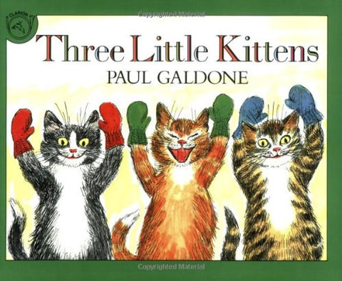 Three Little Kittens Book & CD (Paul Galdone Classics)