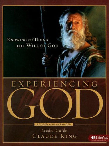 Experiencing God - Leader Guide: Knowing and Doing the Will of God