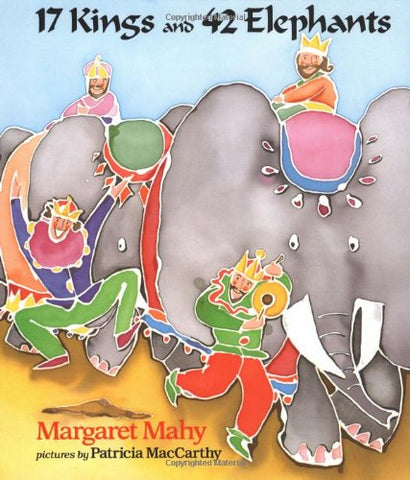 17 Kings and 42 Elephants (Dial Books for Young Readers)