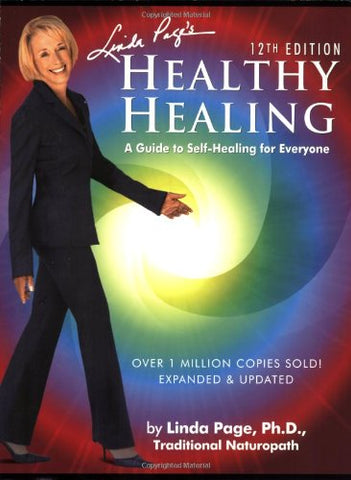 Healthy Healing: A Guide To Self-Healing For Everyone, 12Th Edition