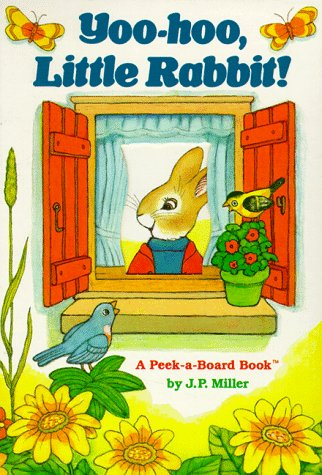 Yoo-Hoo, Little Rabbit (Peek-a-Board Books(TM))