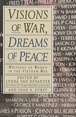 Visions of War, Dreams of Peace: Writings of Women in the Vietnam War