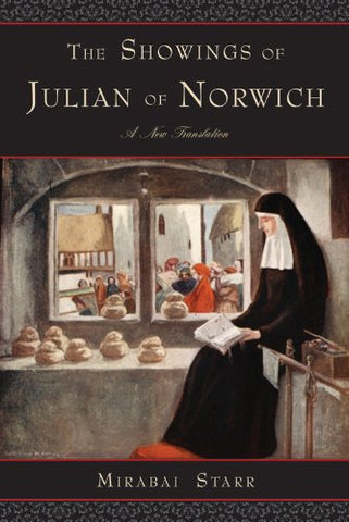 The Showings of Julian of Norwich: A New Translation