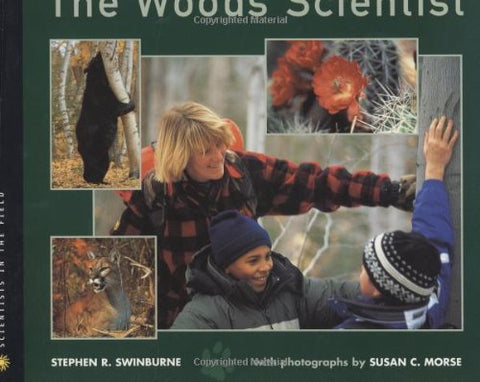 The Woods Scientist (Scientists in the Field)