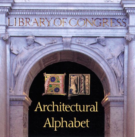 The Library of Congress: An Architectural Alphabet (Pomegranate Catalog)