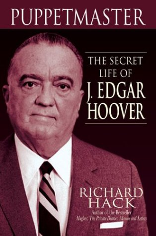 Puppetmaster: The Secret Life of J. Edgar Hoover