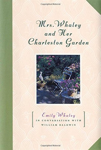 Mrs. Whaley and Her Charleston Garden