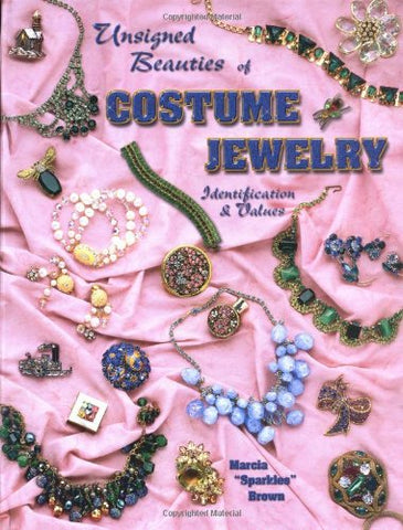 Unsigned Beauties Of Costume Jewelry: Identification & Values