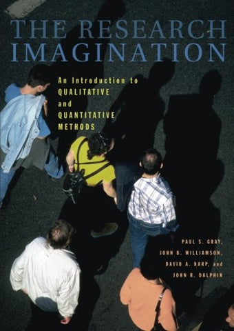 The Research Imagination: An Introduction to Qualitative and Quantitative Methods