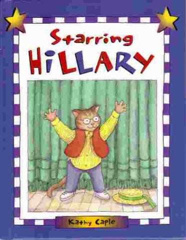 Starring Hillary (Picture Books)