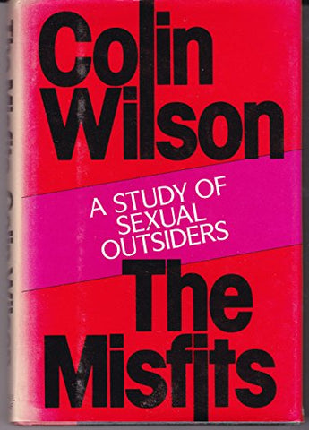 The Misfits: A Study of Sexual Outsiders